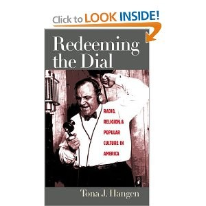 Redeeming the Dial: Radio, Religion, and Popular Culture in America
